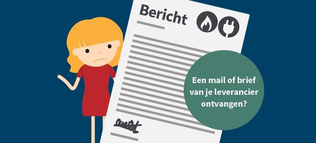 Brief van de energieleverancier: hoger termijnbedrag...